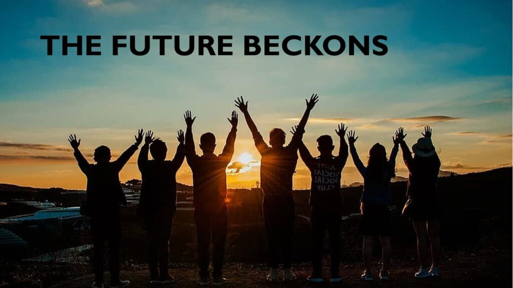 """THE FUTURE BECKONS"" – SUNDAY, OCTOBER 25, 2020"