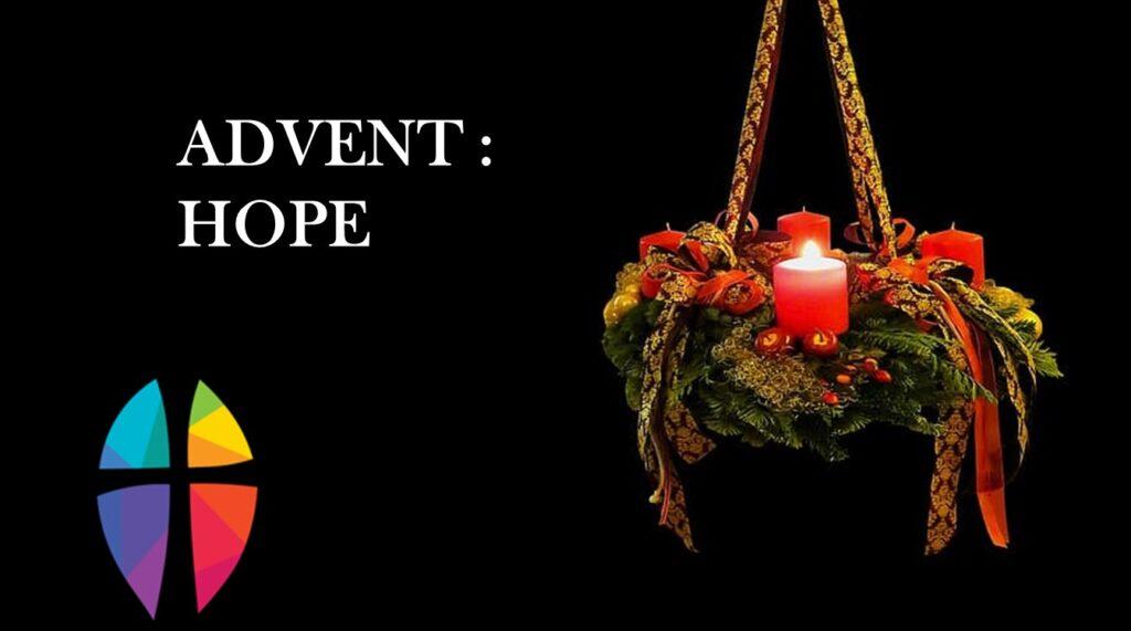 """Advent : Hope"" – Sunday, November 29, 2020"