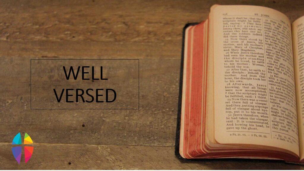 """Well Versed"" – Sunday, January 31, 2021"