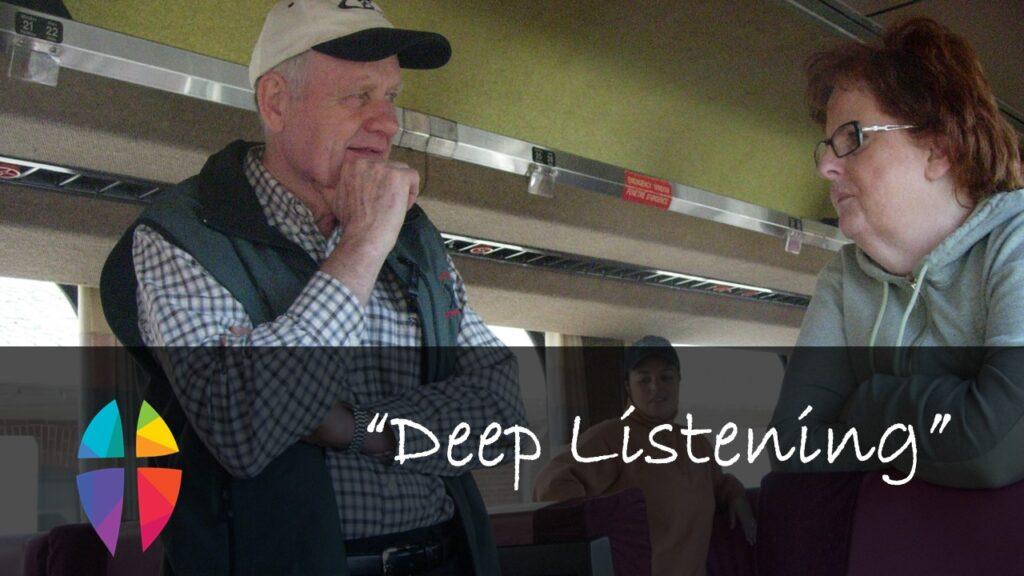 """DEEPLY LISTENING"" – May 30, 2021"