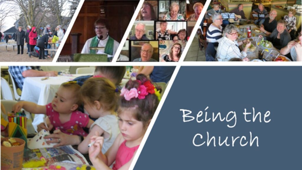 """""""BEING THE CHURCH"""" – Sunday, June 6, 2021"""