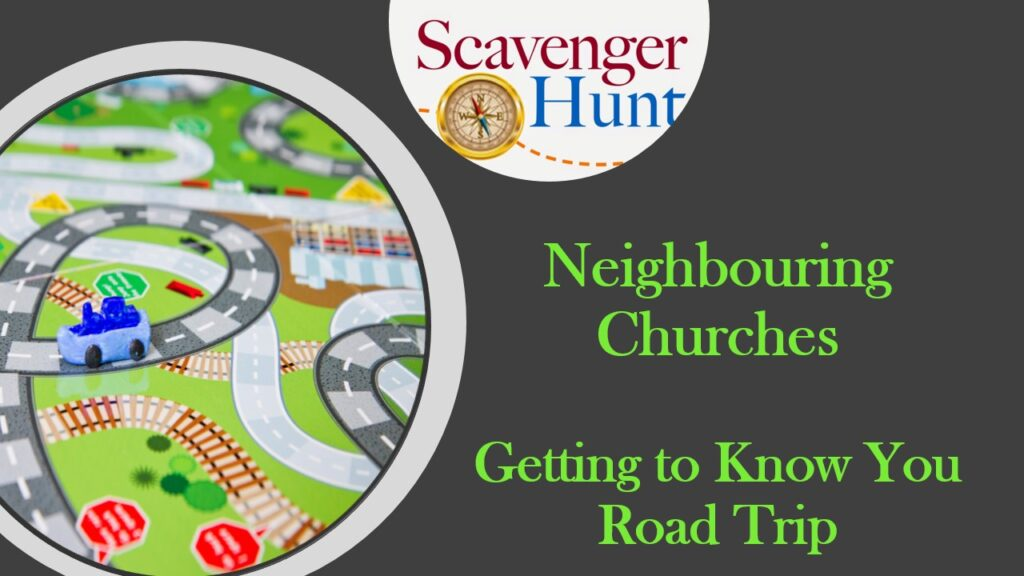 Neighbouring Churches Getting to Know You Road Trip