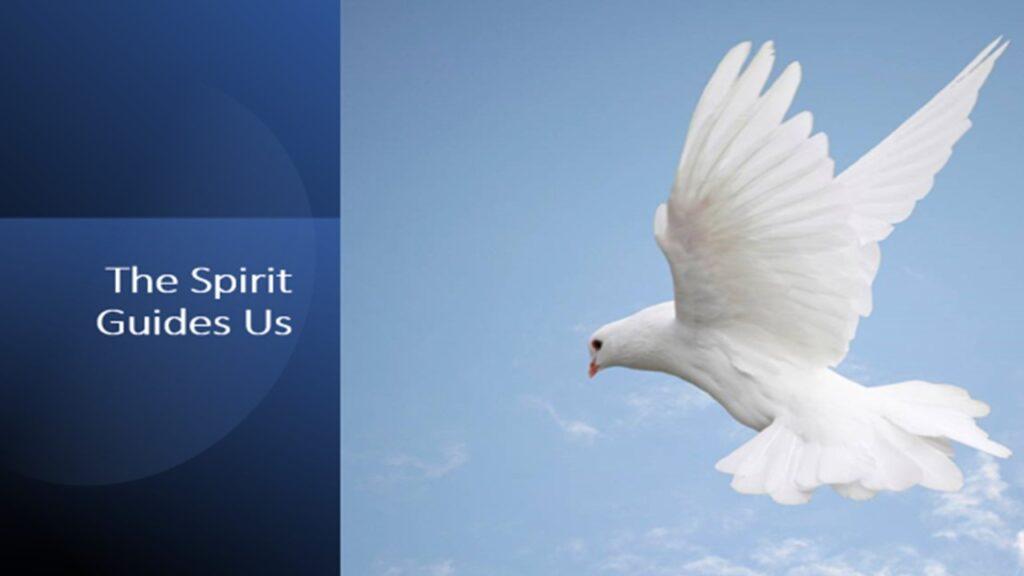 """""""The Spirit Guides Us"""" – Sunday, September 12, 2021"""